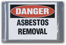 Danger sign reading: 'Asbestos Removal'.